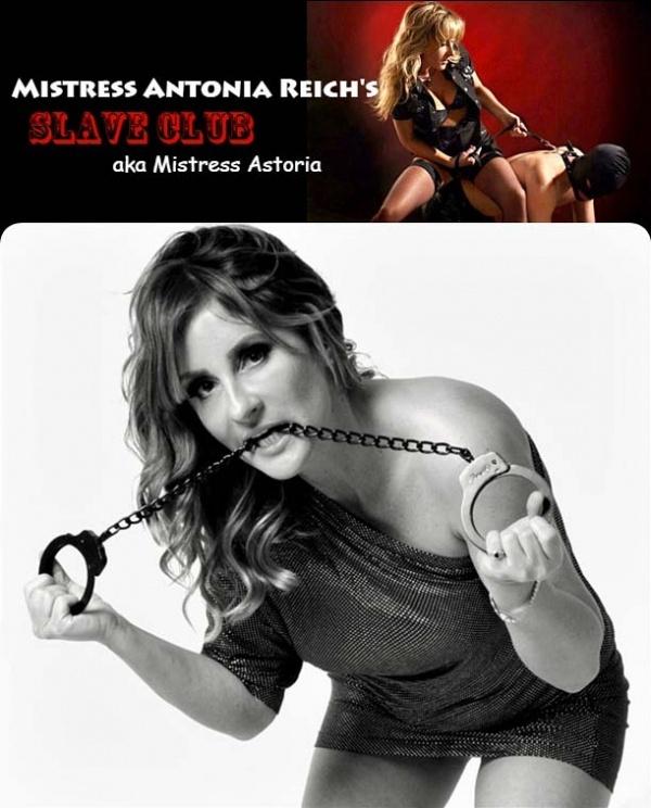 SlaveClub.com - Mistress Antonia Reich's aka Mistress Astoria - SITERIP