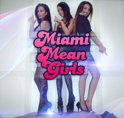 MiamiMeanGirls.com - THE MEAN GIRLS CLUB (Clips4Sale) - SITERIP